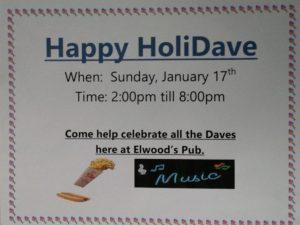 "Elwood's Annual ""HoliDave Celebration"""